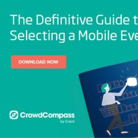 The Definitive Guide to Selecting a Mobile Event App
