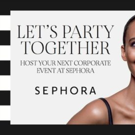 Let's Party Together – Host Your Next Company Event at Sephora