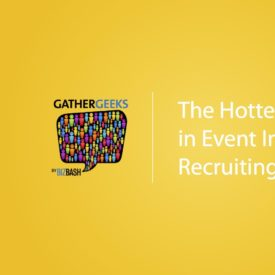 Podcast: The Hottest Trends in Event Industry Recruiting (Episode 86)