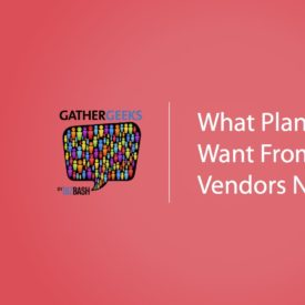 Podcast: What Planners Want From Event Vendors Now (Episode 91)