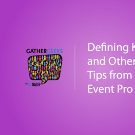 Podcast: Defining K.P.I.s and Other Client Tips From a Top Event Pro (Episode 99)