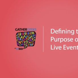 Podcast: Defining the Purpose of a Live Event (Episode 100)