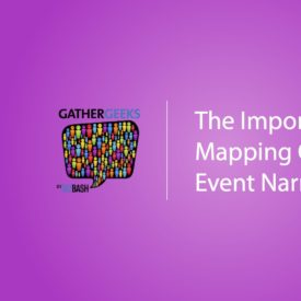 Podcast: The Importance of Mapping Out an Event Narrative (Episode 109)